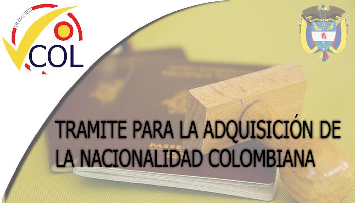 adquisición de la Nacionalidad Colombiana