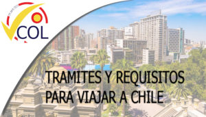 tramites y requisitos para viajar a chile