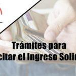 Trámites para solicitar el Ingreso Solidario